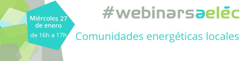 """#webinarsAELEC: """"Comunidades energéticas locales"""""""