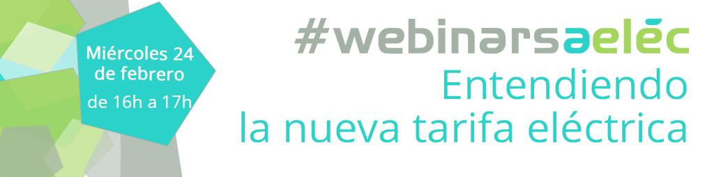 """#webinarsAELEC: """"Entendiendo la nueva tarifa eléctrica"""""""