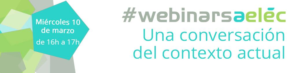 #webinarsAELEC: «Una conversación del contexto actual»