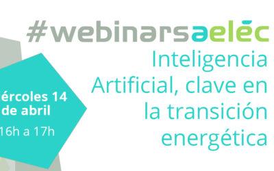#webinarsAELEC:  «Inteligencia artificial, clave en la transición energética»