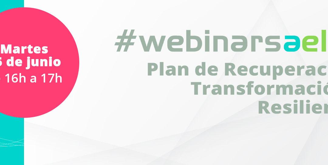 #webinarsAELEC:  «Plan de Recuperación, Transformación y Resiliencia»